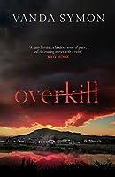 Overkill (Sam Shephard Book 1)
