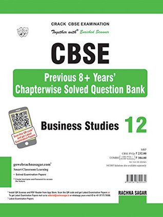Together with CBSE Previous 8 + Years Chapterwise Solved Question Bank for Class 12 Business Studies for 2019 Examination
