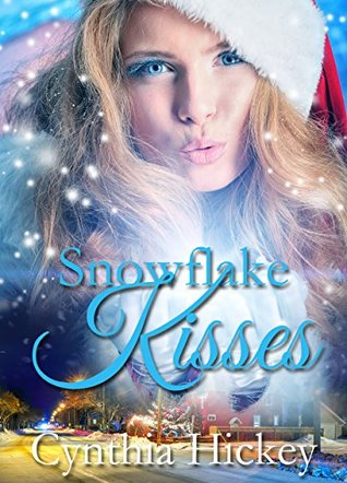 Snowflake Kisses (A Chocolate Bliss Christmas Romance Book 1)