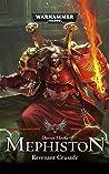Mephiston: The Revenant Crusade (Mephiston #2)