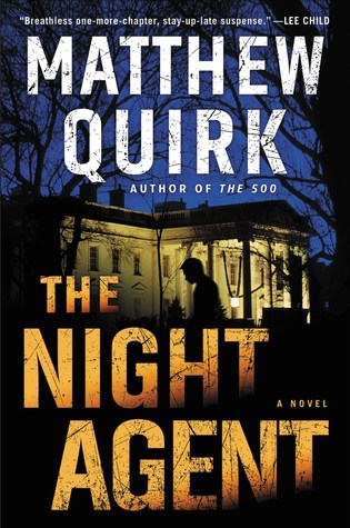 Book Review: The Night Agent by Matthew Quirk