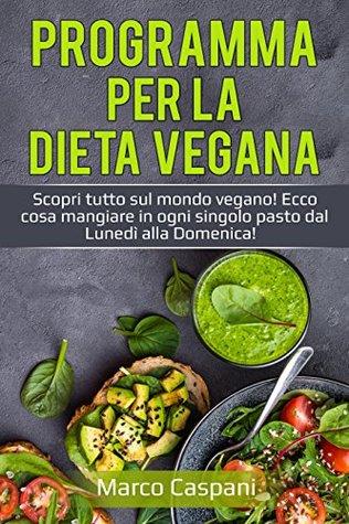dieta vegetariana dal lunedi alla domenica