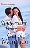 Her Undercover Prince (Crowns & Courtships, #5)
