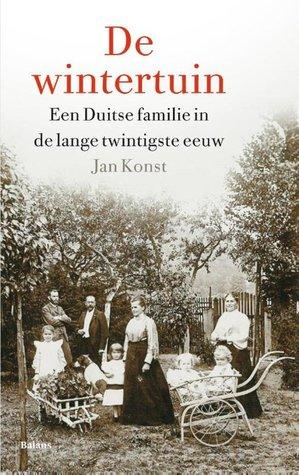 De wintertuin. Een Duitse familie in de lange twintigste eeuw