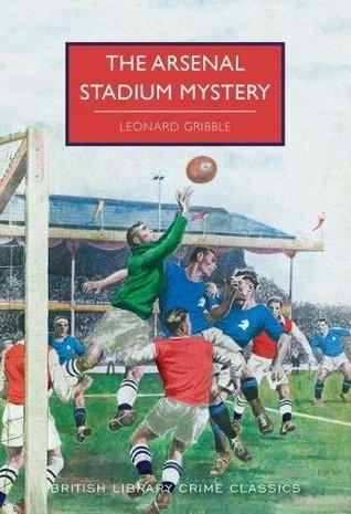 The Arsenal Stadium Mystery