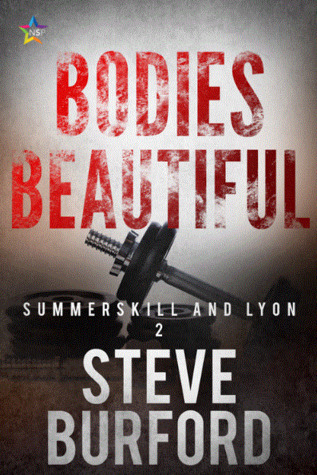 Bodies Beautiful (Summerskill and Lyon, #2)