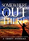 Somewhere Out There: Indie Authors in Support of Immigrant Families