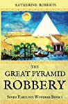 The Great Pyramid Robbery