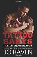 Tattoo Babys (Tattoo Bruderschaft, #6)