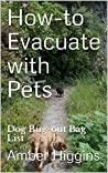 Evacuate with Your Dog's Help-Updated Survival Bag List