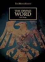 The Divine Word: A Horus Heresy Short Story (The Horus Heresy)