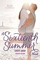 Swept Away (Sixteenth Summer)
