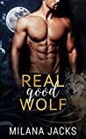 Real Good Wolf (Dirty Monsters, #1)