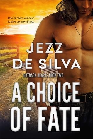 A Choice of Fate by Jezz de Silva