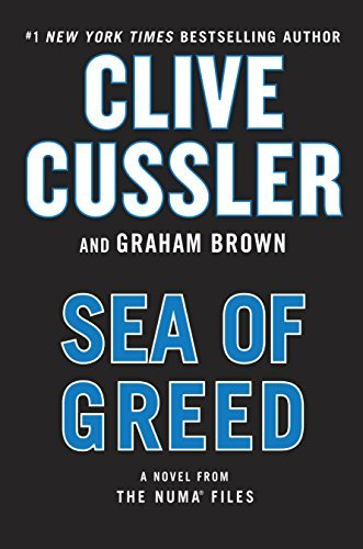 Clive Cussler - [The Numa Files 16] - Sea of Greed - Graham Brown