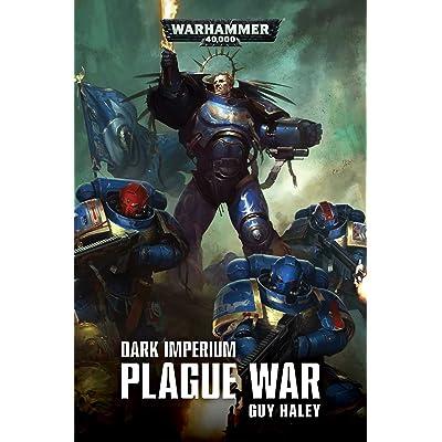 Plague War (Dark Imperium #2) by Guy Haley