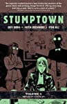 Stumptown Vol. 4 by Greg Rucka