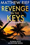 Revenge in the Keys (Florida Keys Adventure #3)