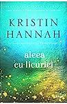 Aleea cu licurici by Kristin Hannah
