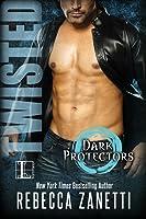 Twisted (Dark Protectors, #5.5)