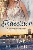 Indecision (Indecision Duet #1)