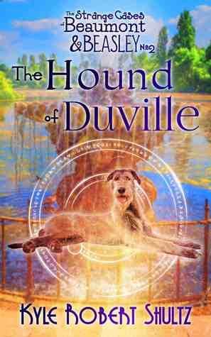 The Hound of Duville by Kyle Robert Shultz