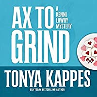 Ax To Grind (Kenni Lowry #3)