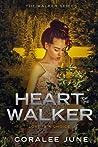Heart of the Walker (The Walker, #2)