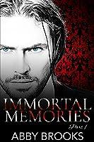 Immortal Memories (Immortal Memories #1)