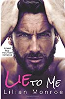 Lie to Me (Clarke Brothers Series #1)