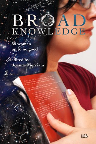 Broad Knowledge (Women Up to No Good, #2)