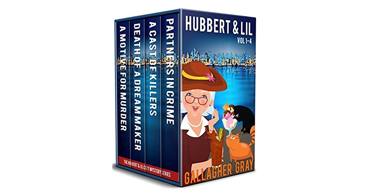Hubbert Lil The Complete Series By Gallagher Gray