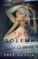 The Solemn Vow: A love story told from rock bottom