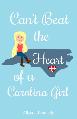 Can't Beat the Heart of a Carolina Girl