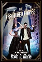 The Fractured Empire (The World Apart Series Book 1)