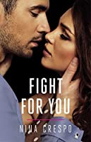 Fight for You (The Kingman Brothers)