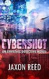 Cybershot (The Empathic Detective, #3)