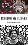 Blood of My Beloved (The Susilauma Wolves #2)