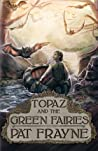 Topaz and the Gre...