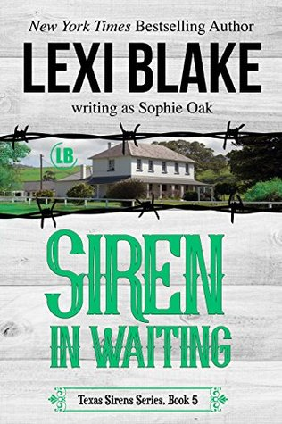 Siren in Waiting (Texas Sirens, #5)
