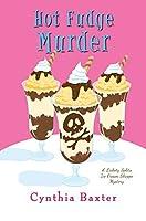 Hot Fudge Murder (A Lickety Splits Mystery)