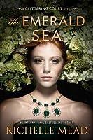 The Emerald Sea (The Glittering Court #3)