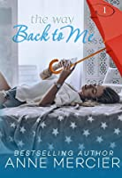 The Way Back To Me(The Way #1)