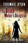 The Bomb Maker's Daughter ( Jeff Bradley #4)