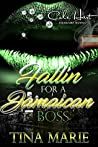 Fallin for a Jamaican Boss