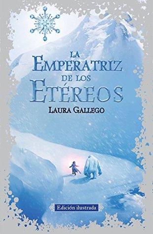 La Emperatriz de los Etéreos. Edición ilustrada