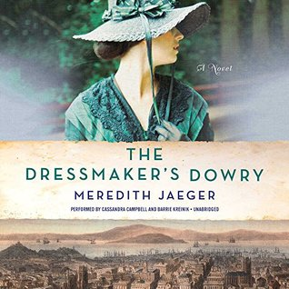 The Dressmaker's Dowry by Meredith Jaeger