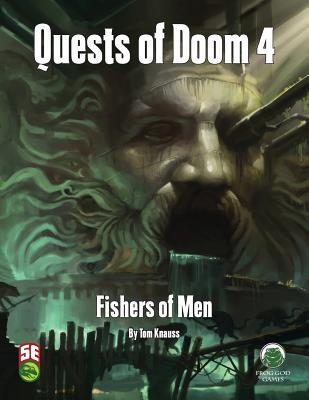 Quests of Doom 4: Fishers of Men - Fifth Edition