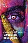 La revolución de ...