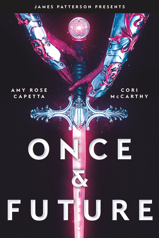 Once & Future by Amy Rose Capetta